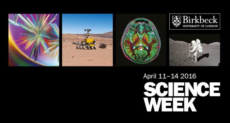 Birkbeck Science Week